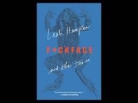 F*ckface and Other Stories by Leah Hampton: the real stories of modern Appalachia