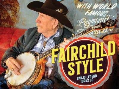 Can't keep a good man down: Banjo legend Raymond Fairchild on turning 80, a life in music
