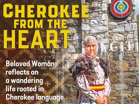 Cherokee from the heart: Beloved Woman reflects on a wandering life rooted in Cherokee language